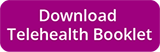 Download the Telehealth Booklet